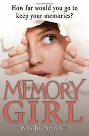 MEMORY GIRL by Linda Joy Singleton