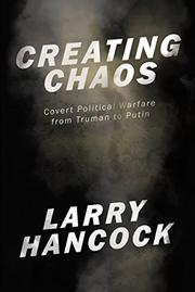 CREATING CHAOS by Larry Hancock