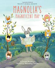MAGNOLIA'S MAGNIFICENT MAP by Lauren Bradshaw