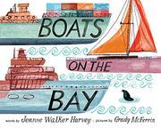 BOATS ON THE BAY by Jeanne Walker Harvey