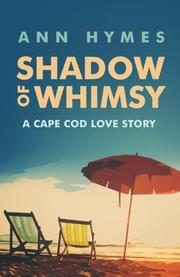 Shadow of Whimsy by Ann Hymes