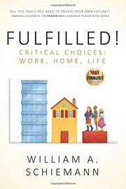 Fulfilled! by William A. Schiemann