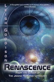 RENASCENCE by Leigh Goodison