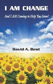 I AM CHANGE by David A. Best
