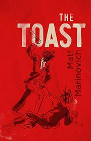 THE TOAST by Matt Marinovich