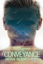 The Conveyance by Brian Matthews