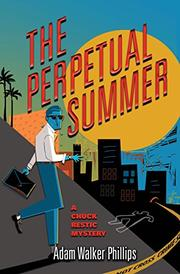 THE PERPETUAL SUMMER by Adam Walker Phillips