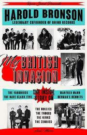 MY BRITISH INVASION by Harold Bronson