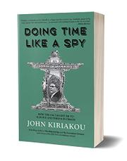DOING TIME LIKE A SPY by John Kiriakou