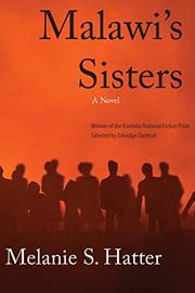 MALAWI'S SISTERS  by Melanie S. Hatter