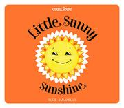 LITTLE SUNNY SUNSHINE / SOL SOLECITO by Susie Jaramillo