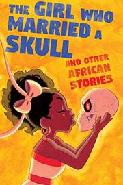 THE GIRL WHO MARRIED A SKULL by Kel McDonald