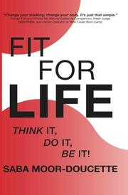 FIT FOR LIFE by Saba  Moor-Doucette