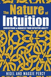 THE NATURE OF INTUITION by Nigel  Percy
