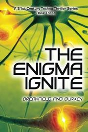 THE ENIGMA IGNITE by Charles V. Breakfield