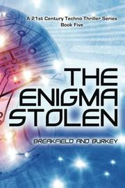 The Enigma Stolen by Charles V. Breakfield