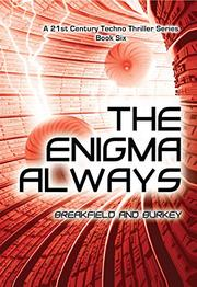The Enigma Always by Charles V. Breakfield