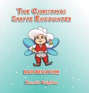 THE CHRISTMAS SPRYTE ENCOUNTER by Nanette  Crighton