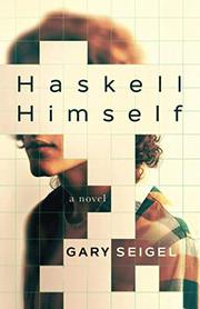 HASKELL HIMSELF by Gary Seigel