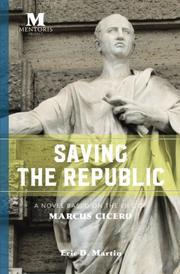 SAVING THE REPUBLIC by Eric D.  Martin
