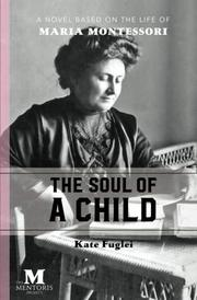 THE SOUL OF A CHILD by Kate  Fuglei