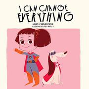 I CAN CHANGE EVERYTHING by Stephanie Taylor