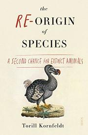 THE RE-ORIGIN OF SPECIES by Torill Kornfeldt
