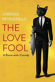 THE LOVE FOOL by Lorenzo  Petruzziello