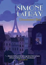 SIMONE LAFRAY AND THE CHOCOLATIERS' BALL by S.P. O'Farrell
