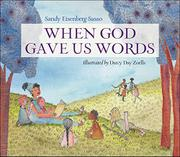 WHEN GOD GAVE US WORDS by Sandy Eisenberg Sasso