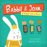 BABBIT & JOAN, by Denise Turu