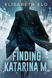FINDING KATARINA M. by Elisabeth Elo