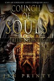 COUNCIL OF SOULS by Jen Printy