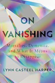 ON VANISHING by Lynn Casteel Harper