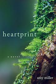 HEARTPRINT by Amy  Miller