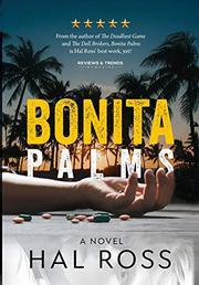 BONITA PALMS by Hal Ross