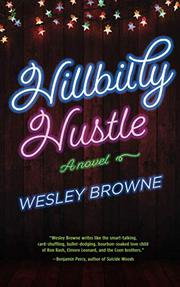 HILLBILLY HUSTLE by Wesley Browne