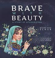 BRAVE WITH BEAUTY by Maxine Rose Schur