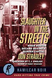 SLAUGHTER IN THE STREETS by Don Stradley