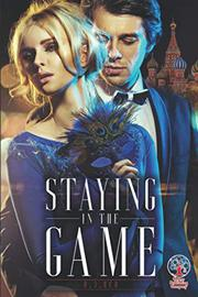 STAYING IN THE GAME by R. J. Red