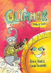 GLIMMER, SING OF SUN! by Raven Howell