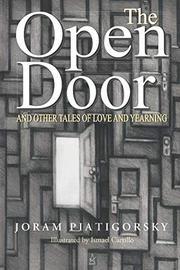 THE OPEN DOOR by Joram  Piatigorsky