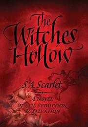 THE WITCHES' HOLLOW by S.A. Scarlet
