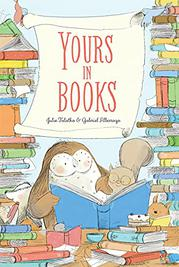 YOURS IN BOOKS by Julie Falatko