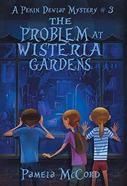 THE PROBLEM AT WISTERIA GARDENS Cover