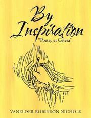 BY INSPIRATION by Vanelder Robinson  Nichols