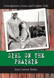 GIRL ON THE PRAIRIE by Joyce Larson  Yexley