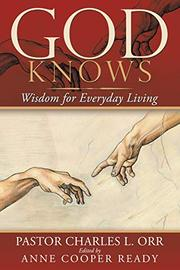 GOD KNOWS by Charles L.  Orr