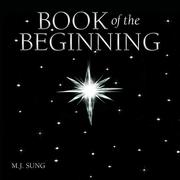 BOOK OF THE BEGINNING by M.J. Sung