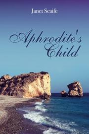 APHRODITE'S CHILD by Janet Scaife